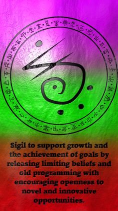Sigil to support growth and the achievement of goals by releasing limiting beliefs and old programming with encouraging openness to novel and innovative opportunities