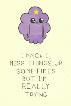 Adventure Time - LSP is really weird, but this quote was one of the most heartfelt quotes of the entire show