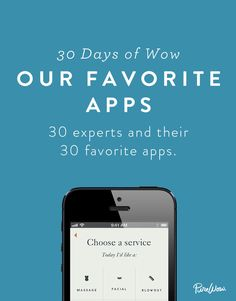 Our 30 Favorite Apps via @PureWow - there are some really cool apps in this article, definitely worth a look