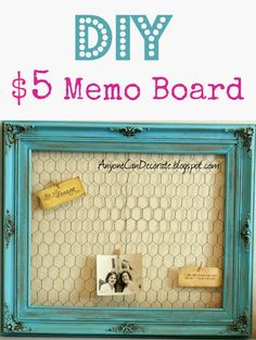 How to make this $5 memo board...