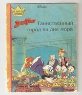 """Walt DISNEY Duck Tales Russian Children BOOK Illustrated Mysterious city at the bottom of the sea by Egmont Latvia 1990s """" 
