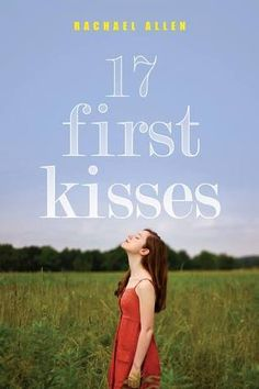 17 First Kisses by Rachael Allen | Publisher: Harper Teen | Publication Date: June 17, 2014 | #YA Contemporary Romance