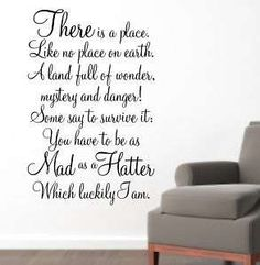 Alice In Wonderland Mad Hatter Quotes | Alice in Wonderland ~ Proverb Saying Quote NO WONDER YOU