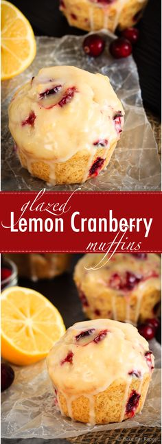 These glazed lemon cranberry muffins are light and fluffy with the tart, fresh c. These glazed lemon cranberry muffins are light and fluffy with the tart, fresh cranberries complimenting the sweet lemon glaze perfectly! Lemon Cranberry Muffins, Muffins Blueberry, Cranberry Dessert, Lemon Muffins, Cranberry Recipes Healthy, Blueberries Muffins, Cranberry Bread, Baking Muffins, Recipe For Muffins