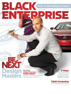 January 2012: Design Issue, with Hyundai Design Manager Andre Hudson