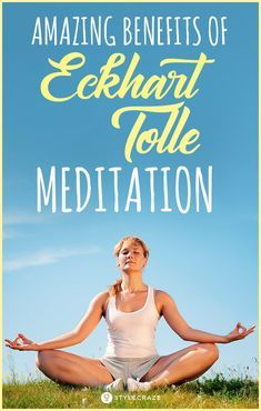 5 Amazing Benefits Of Eckhart Tolle Meditation Meditation Steps, Meditation For Beginners, Meditation Benefits, Meditation Techniques, Healing Meditation, Yoga Benefits, Mindfulness Meditation, Guided Meditation, Meditation Scripts