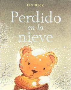 Perdido en la nieve: Amazon.es: iAN Beck: Libros