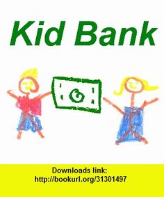 Kid Bank - Virtual Banking for Kids, iphone, ipad, ipod touch, itouch, itunes, appstore, torrent, downloads, rapidshare, megaupload, fileserve