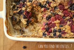 Baked oatmeal with lentils 9 text Baked Oatmeal with Berries and Lentils