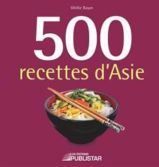 500 recettes d'Asie