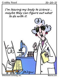 - Maxine Humor - Maxine Humor meme - - The post appeared first on Gag Dad. Brian May, Haha Funny, Hilarious, Funny Stuff, Memorial Day, Lab Humor, Work Humor, Medical Humor, Medical Laboratory