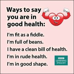 Ways to say you are in good health