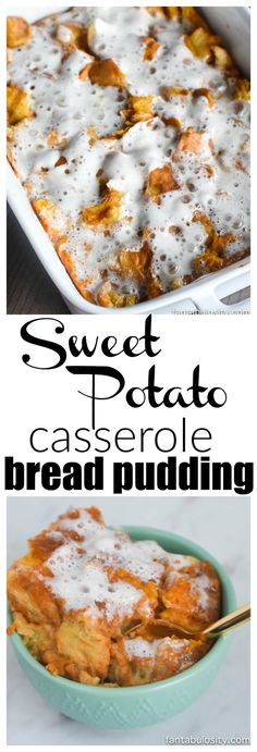 Sweet Potato Casserole Bread Pudding: An easy side dish recipe for the holidays or any time of the year. Sweet potato casserole and bread pudding in one! Trifle Pudding, Pudding Desserts, Köstliche Desserts, Pudding Recipes, Casserole Recipes, Delicious Desserts, Dessert Recipes, Sweet Potato Casserole, Sweet Potato Recipes