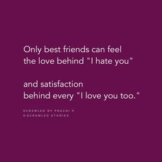 Hate You Friend Quotes Besties Quotes, Bae Quotes, Best Friend Quotes, Funny Quotes, Thelma Louise, 365 Jar, Vanz, Best Friendship Quotes, Story Quotes