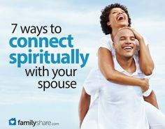 7 ways to connect spiritually with your spouse