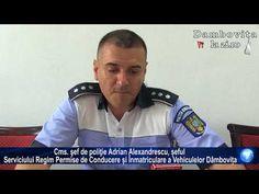 Cms. şef de poliţie Adrian Alexandrescu, șeful Serviciului Regim Permise de Conducere și Înmatriculare a Vehiculelor Dâmbovița   Dambovitalazi.ro