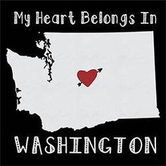 My heart belongs in WASHINGTON state city home city country t