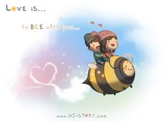 To bee with you~