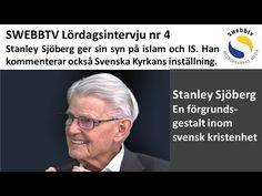 Lördagsintervju  4 - Pastor Stanley Sjöberg om islam.