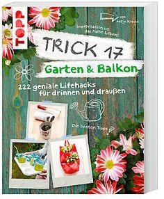 Trick 17 - Garten & Balkon Buch portofrei bei Weltbild.de