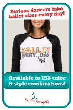 This inspirational, funny shirt for dance teachers reminds students that they can't take a day off if they are serious about ballet. A great dance recital gift! #danceteacher #danceteachers #danceteachershirt #danceteachershirts #danceteachertshirt #danceteachertshirts #danceteachergift #danceteachergifts #giftsfordanceteachers #shirtsfordanceteachers #ballet #balletshirt #balletshirts #ballettshirt #ballettshirts #balletgift #balletgifts #giftsforballetdancers #balletdance #balletdanceshirt