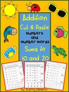 Addition (Cut and Paste) Numbers and Number Words (Sums to 10 and 20)This addition packet requires students to solve addition problems using numbers and number words for a challenge! Provides for differentiation in more than one way! $