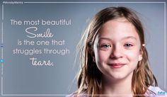 #MondayMantra : The most beautiful #smile is the one that struggles through tears.