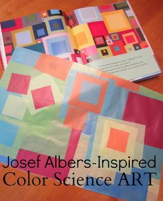Relentlessly Fun, Deceptively Educational: Josef Albers-Inspired Color Science Art (tissue paper square art)