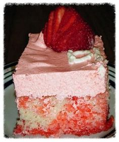 Strawberry Jello Poke Cake: 1 box white cake mix, 1-4oz pkg strawberry Jell-O, whipped topping, fresh strawberries for topping.