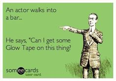 For all the Actors and Stage Managers out there ..
