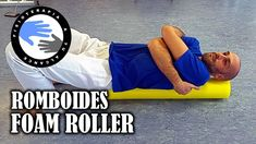 Foam roller ejercicios para romboides
