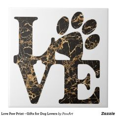 Shop Love Paw Print - Gifts for Dog Lovers Ceramic Tile created by PawArt. Paw Print Art, Dog Lover Gifts, Decorative Accessories, Color Pop, Cat Lovers, Tile, Ceramics, Pets, Animals