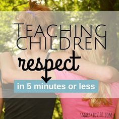 Teach children respect in 5 minutes or less with this great idea! Video from http://smartkids101.com #typeaparent