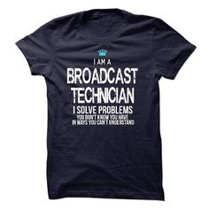 I am a Broadcast Technician - #gift for him #man gift. BUY TODAY AND SAVE => https://www.sunfrog.com/LifeStyle/I-am-a-Broadcast-Technician-17746160-Guys.html?68278