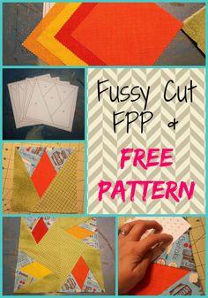 Fussy Cut FPP & A Free Pattern ~ Teadoddles