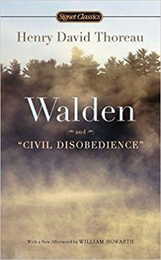 Amazon.com: Walden and Civil Disobedience (8601400264690): Henry David Thoreau, W. S. Merwin, William Howarth: Books