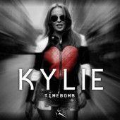 Timebomb - Single, Kylie Minogue