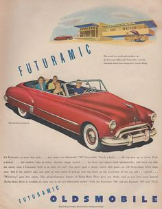 """Mid Century Modern is FUTURAMIC! """"The accent's on youth and sunshine - in the Futuramic Oldsmobile Convertible - and this Futuramic beach house designed by Vincent Kling."""""""