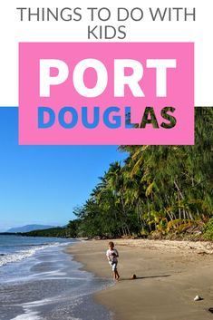 What can you do in Port Douglas Australia with kids? Is it worth bringing your family to Port Douglas Queensland for a holiday? There's plenty to do and to enjoy. Port Douglas, things to do for kids. #PortDouglas