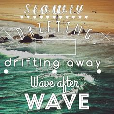 Slowly drifting, drifting away. Wave after wave. Took me a while to make this so hope you like it! ~ Katycorn