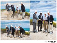 Breaking ground at Sailrock, South Caicos.  www.islandlifeandtimes.com #turks #caicos #turksandcaicos