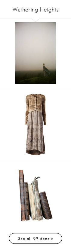 """""""Wuthering Heights"""" by ambre-moon ❤ liked on Polyvore featuring photo, wuthering heights, dresses, india flint, stitching dresses, round neck dress, brown dresses, books, fillers and decor"""