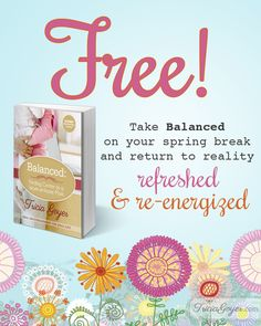 What do you need time for? Refocus your priorities this spring with Balanced – FREE today!