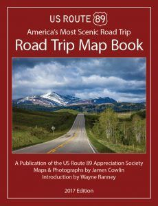 US Route 89 road Trip Map Book 2017 Edition