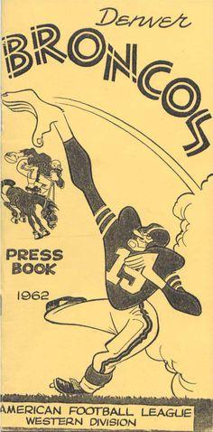 Media Guide 1962 // 1962 (7-7) // Head Coach: Jack Faulkner // AFL West Finish: 2nd // Home Stadium: Bears Stadium