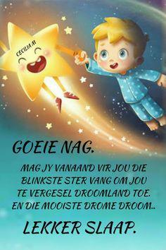 Good Morning Tuesday, Goeie Nag, Good Night Quotes, Sleep Tight, Afrikaans, Mornings, Birthday, Amanda, Inspirational
