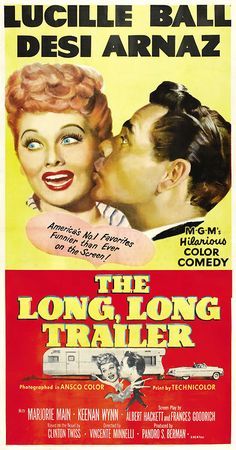 The Long, Long Trailer Marjorie Main, I Love Lucy, Old Movies, Film Posters, Classic Movies, Classic Actresses, See Movie, Lucy Movie, Longest Movie