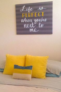 Love the saying above the bed