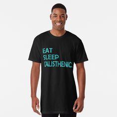 """""""Essen schlafen Calisthenics Tshirt. Das perfekte Straßentraining Shirt für ein erfolgreiches Workout."""