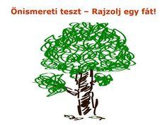 Önismereti teszt – Rajzolj egy fát!